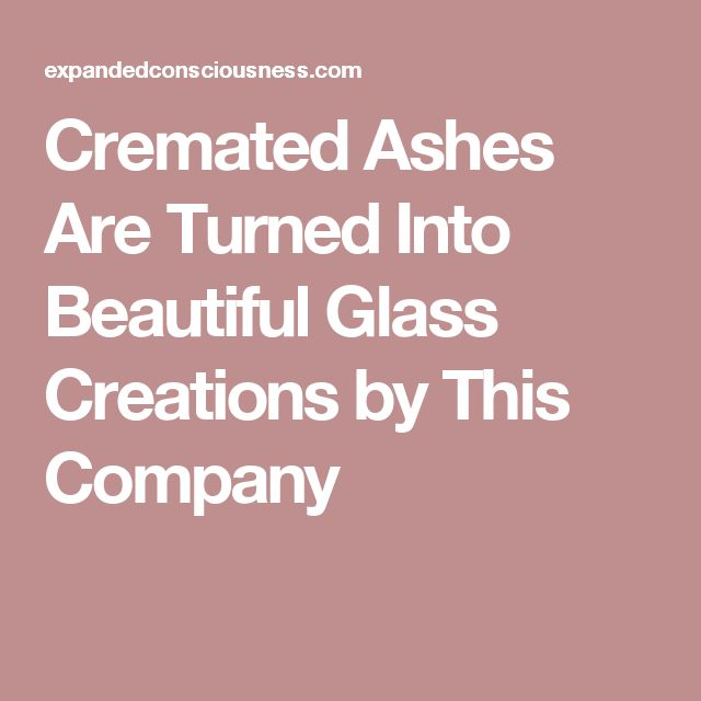Cremated Ashes Are Turned Into Beautiful Glass Creations by This Company