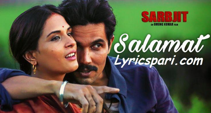 Salamat Song Lyrics – Sarbjit