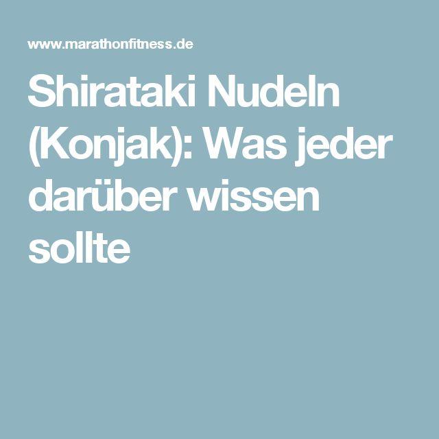 Shirataki Nudeln (Konjak): Was jeder darüber wissen sollte
