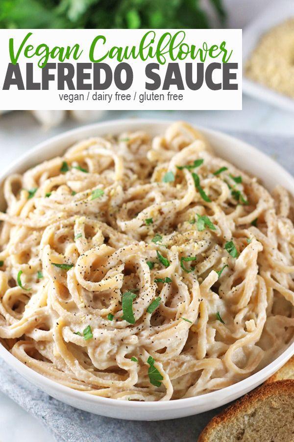 Vegan Cauliflower Alfredo Sauce Recipe Cauliflower Alfredo Sauce Vegan Dairy Free Pasta Cauliflower Alfredo Sauce