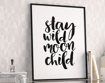 PRINTABLE Poster, Stay Wild Moon Child, Funny Print,Kids Room Decor,Kids gift,Nursery Decor,Black And White,Typography Print,Quote prints