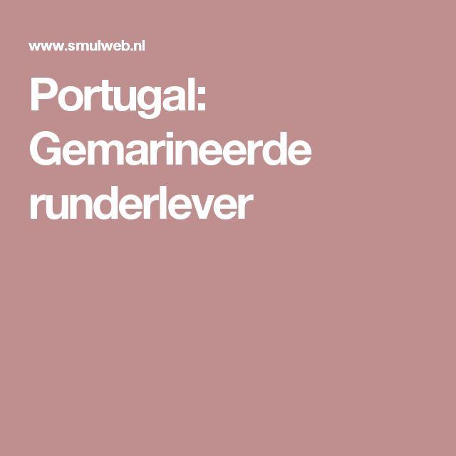 Portugal: Gemarineerde runderlever
