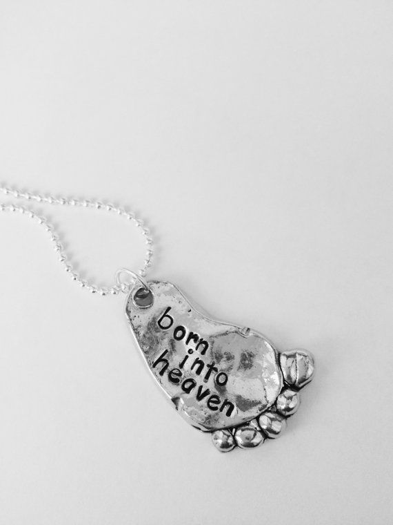 Born into heaven necklace pewter baby foot, baby memorial, infant loss, miscarriage by Bstamped.etsy.com