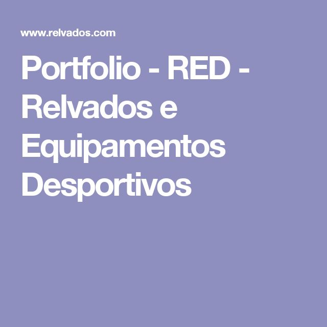 Portfolio - RED - Relvados e Equipamentos Desportivos