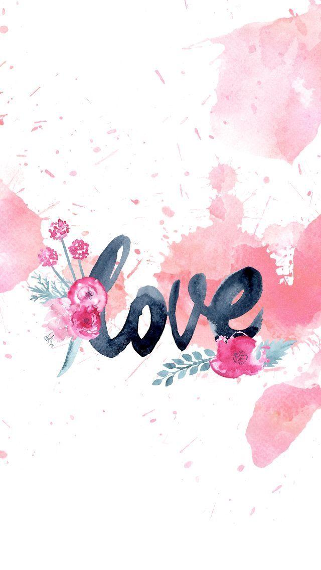 L O V E Cute Wallpapers Watercolor Wallpaper Iphone