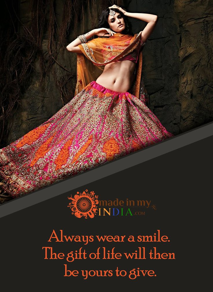 Always wear a smile.The gift of life will then be yours to give.  Explore Designer clothes @ www.madeinmyindia.com  #madeinmyindia #made #with #love #india #ethnic #Wear #fashion #clothing #unique #handcrafted #suits #kurtis #lehenga #Sarees #Bridal #partywear #embroided #wedding #manymore #designclothing #fashionclothing #trends #bollywood