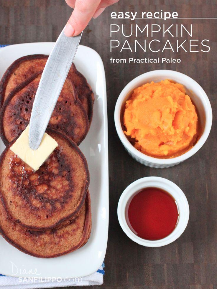 "Paleo Pumpkin Pancakes from ""Practical Paleo"" | Diane Sanfilippo"