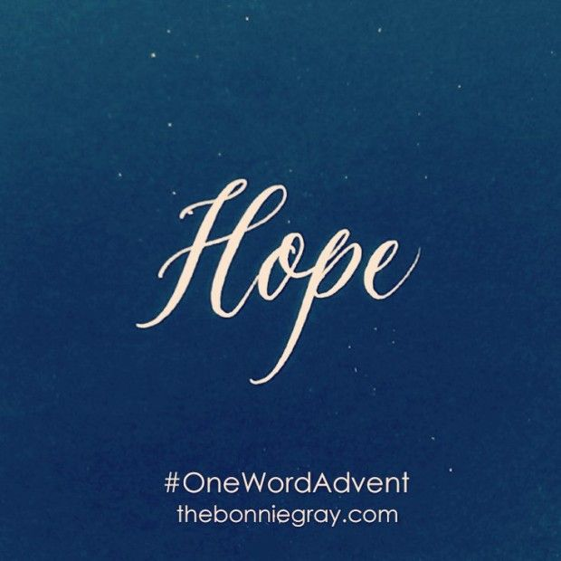 Heart Choices: One Word Advent: Hope