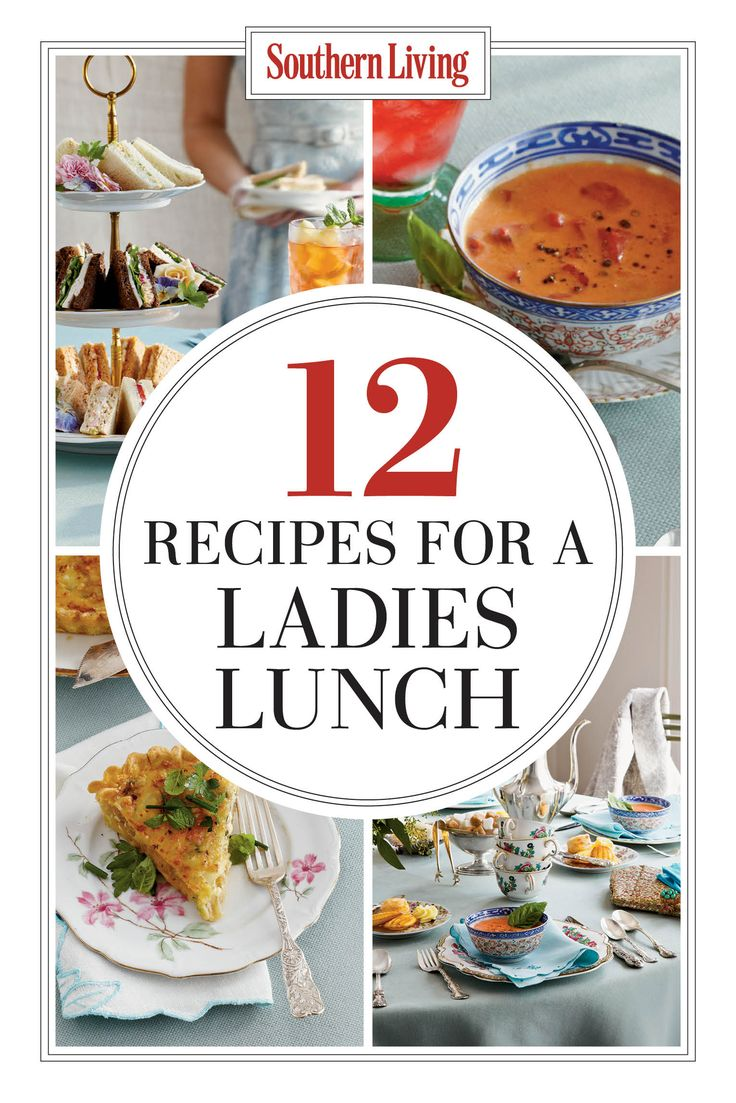 The New Ladies Lunch | We developed a classic lunch-with-the-girls menu, complete with tea sandwiches, chicken salad, and—hold on to your napkin, honey—the dessert cart                                                                                                                                                                                 More