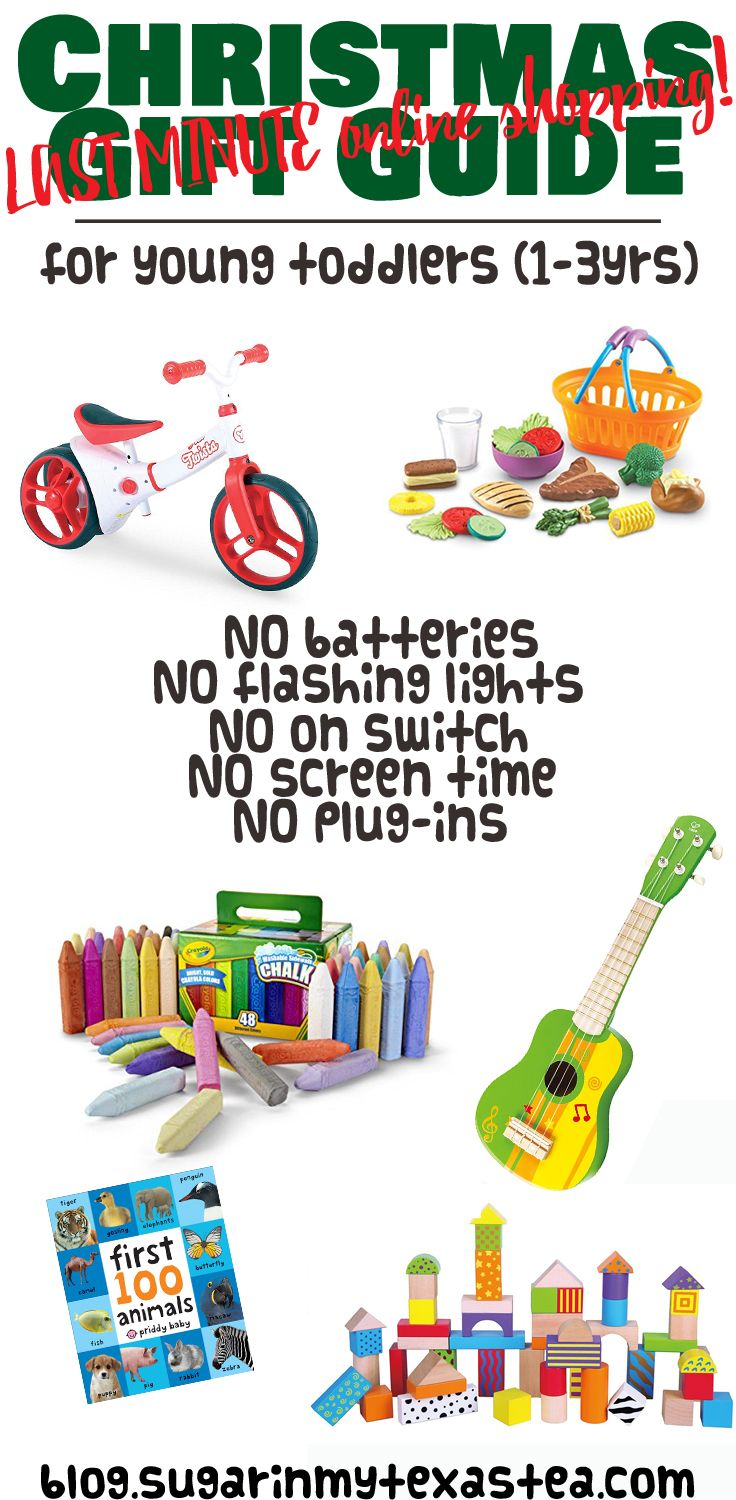 LAST MINUTE CHRISTMAS SHOPPING!  Gift guide for toddlers - no batteries, no flashing lights, no on switch, no screen time, no plug-ins.