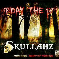 Friday 13th ft Skull Squad/ Skullahz by Roughfamproductions on SoundCloud