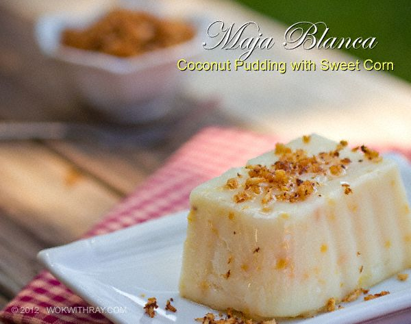 Maja Blanca, Filipino cornstarch  pudding with sweet corn kernels and coconut milk