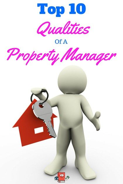 Top 10 Qualities to look for in a property management company.