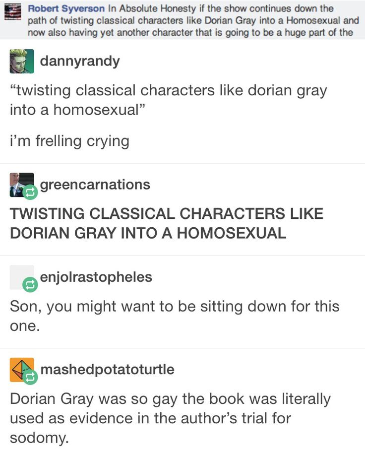 You might want to sit down, son>> twisting? The author himself was gay, please do your research before you say something like that...