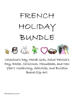($8.99) Valentine's Day, Mardi Gras, Saint Patrick's  Day, Easter,Mother's Day, Halloween, Christmas, Hanukkah, and New Years Vocabulary, Activities, and Bulletin Board Clip Art! Activities include word searches, word scrambles, games, and making greeting cards.