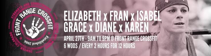 ELIZABETH x FRAN x ISABEL x GRACE x DIANE x KAREN at Front Range CrossFit in Denver, CO to benefit Barbells for Boobs | StayClassy.org
