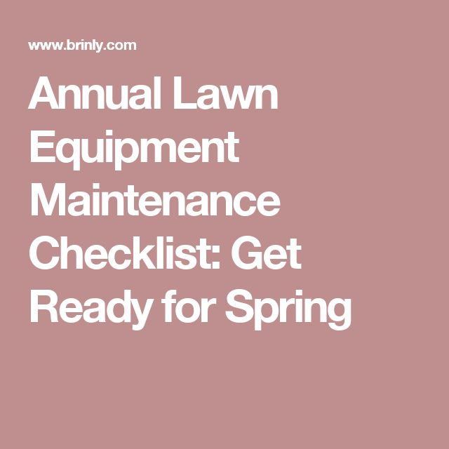 Annual Lawn Equipment Maintenance Checklist: Get Ready for Spring