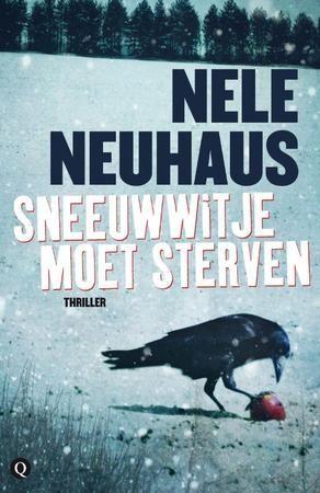 Sneeuwwitje moet sterven van Nele Neuhaus