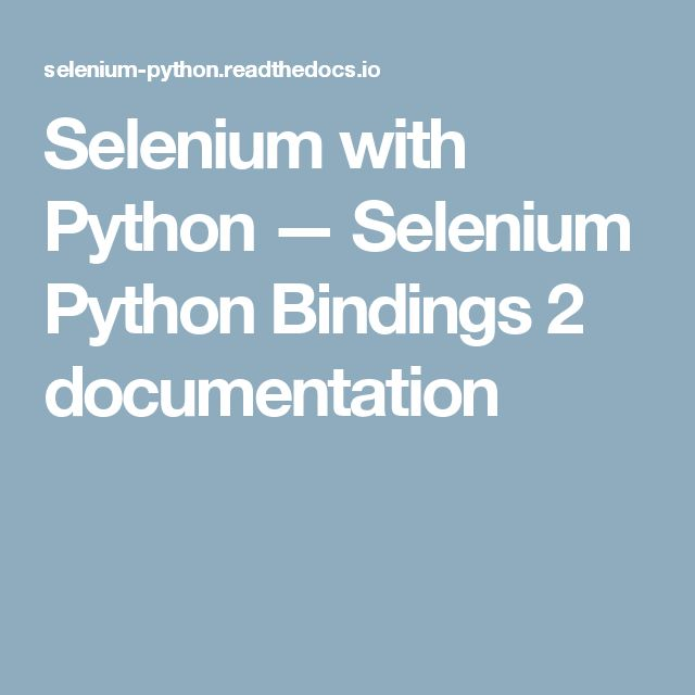 Selenium with Python — Selenium Python Bindings 2 documentation
