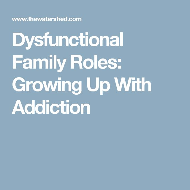 Dysfunctional Families: Types And Effects