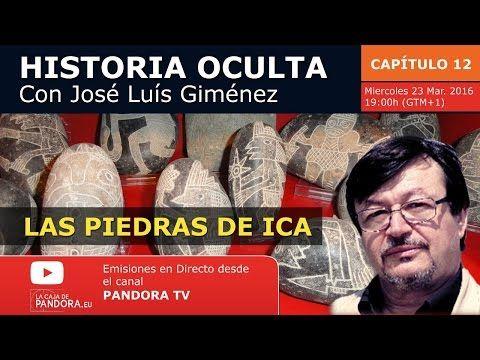 LAS PIEDRAS DE ICA Historia Oculta Capítulo XII con José Luís Giménez - YouTube