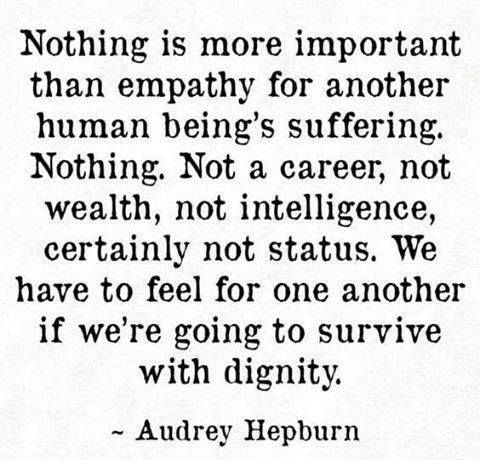 empathy could heal the world...