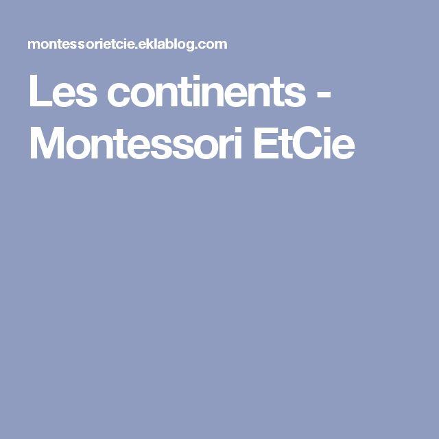 Les continents - Montessori EtCie