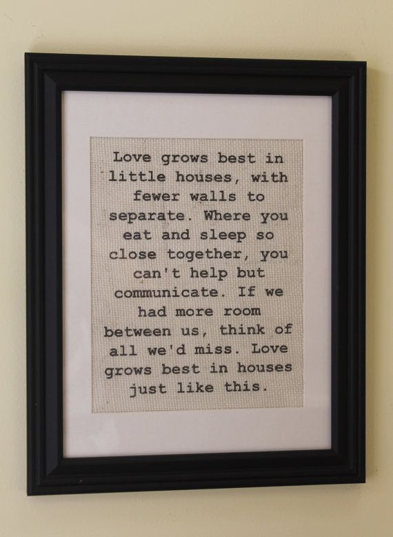 Love Grows Best in Little Houses Burlap Sign/Wall Print (frame optional) on Etsy, $15.00