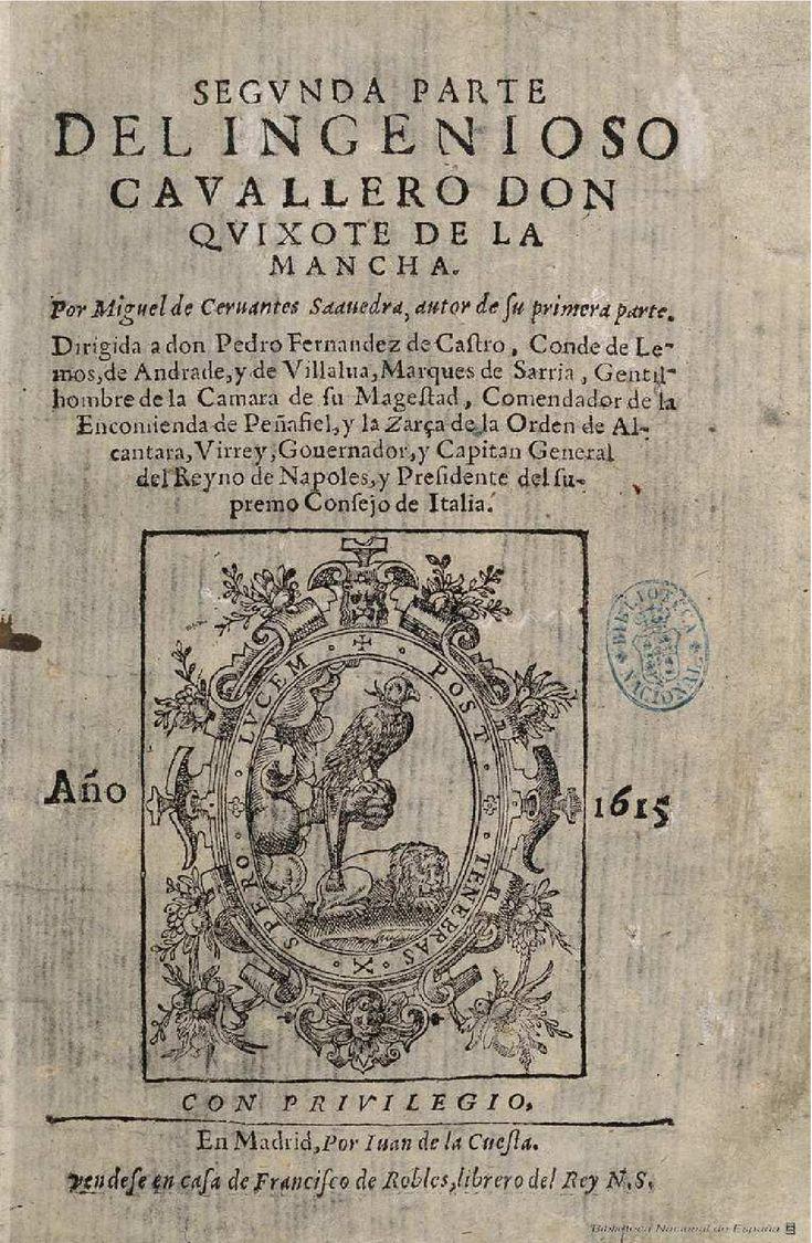 Segunda parte del ingenioso cauallero don Quixote de la Mancha. Cervantes Saavedra, Miguel de 1547-1616 — Libro — 1615