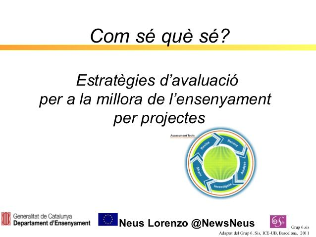 Estratègies d'avaluació  per a la millora de l'ensenyament  per projectes by Servei de Llengües Estrangeres via slideshare