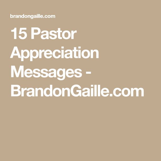15 Pastor Appreciation Messages - BrandonGaille.com