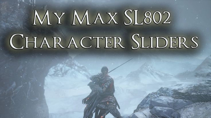 My Max SL802 Character Sliders - Dark Souls 3