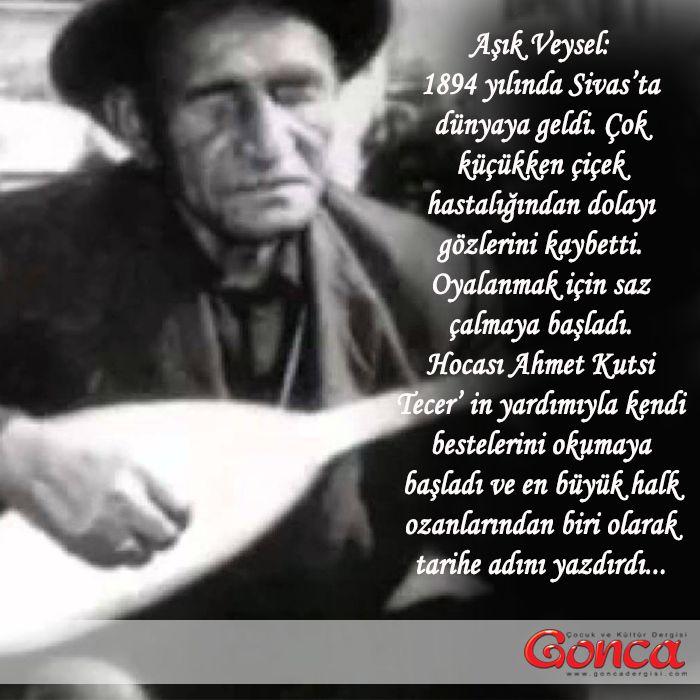 Aşık Veysel: 1894 yılında Sivas'ta dünyaya geldi. Çok küçükken çiçek hastalığından dolayı gözlerini kaybetti. Oyalanmak için saz çalmaya başladı.Hocası Ahmet Kutsi Tecer'in yardımıyla kendi bestelerini okumaya başladı ve en büyük halk ozanlarından biri olarak tarihe adını yazdırdı... #goncadergim #asik #Veysel #saz #ozan #ama