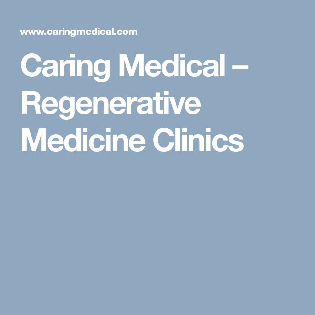 Caring Medical – Regenerative Medicine Clinics