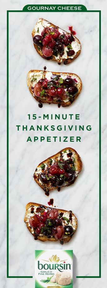 Wow guests with this easy 15-minute Thanksgiving appetizer. Sauté grapes with 1⁄4 cup of water and 2 tablespoons sugar on med-high heat for 15 minutes until they're soft and begin to burst. On toasted bread, spread 2 tablespoons Boursin Garlic & Herb. Then, top with caramelized grapes, chopped mint and sea salt. It'll only look like you spent hours making it.