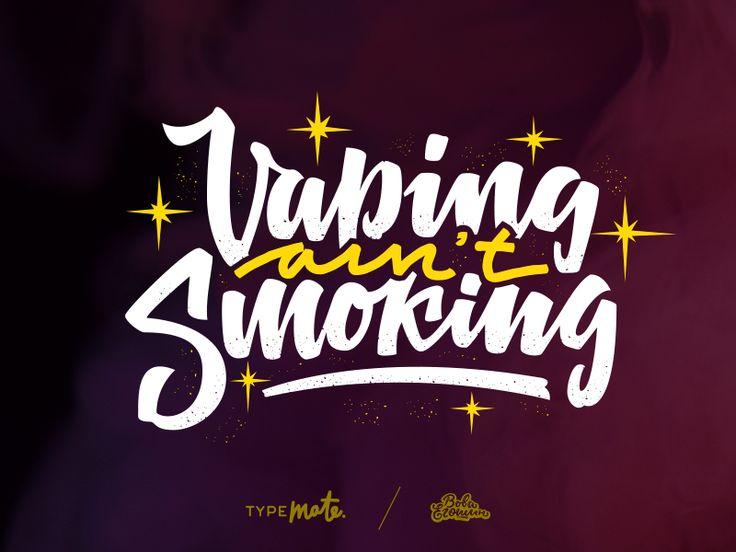 Vaping ain't smoking by Typemate