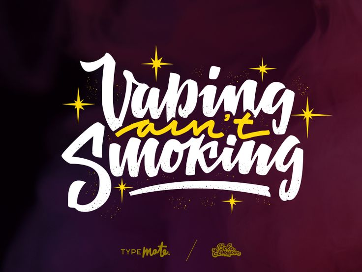 Vaping ain't smoking by Typemate