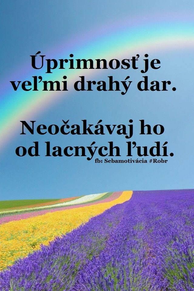 #Úprimnosť je dar a zároveň pre mnoho ľudí urážkou. Chceme ju alebo lepšie byť bozkávaní lžou? Hmm . . .