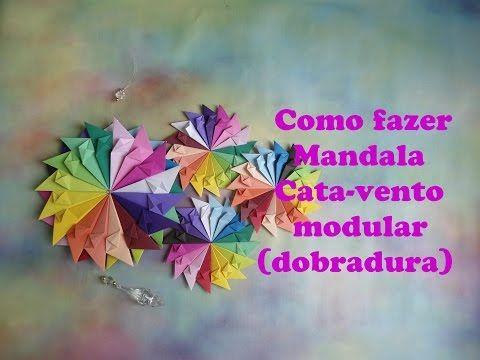COMO FAZER MANDALA CATA-VENTO MODULAR (DOBRADURA) - YouTube