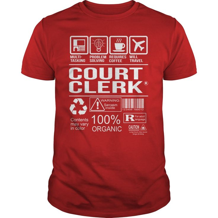 Awesome Tee For ✅ Court Clerk***How to  ? 1. Select color 2. Click the ADD TO CART button 3. Select your Preferred Size Quantity and Color 4. CHECKOUT! If you want more awesome tees, you can use the SEARCH BOX and find your favorite !!job title