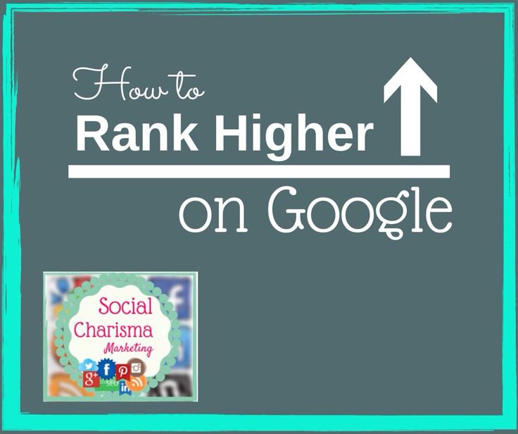 How to rank higher on Google and other Search Engines. #Google #SEO #Marketing #DigitalMarketing #SocialMediaMarketing