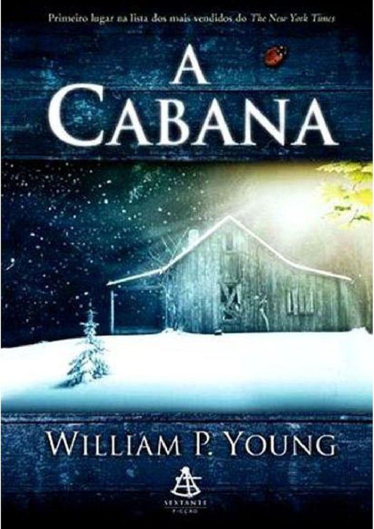 Download livro A Cabana - William P. Young em Epub, mobi e PDF