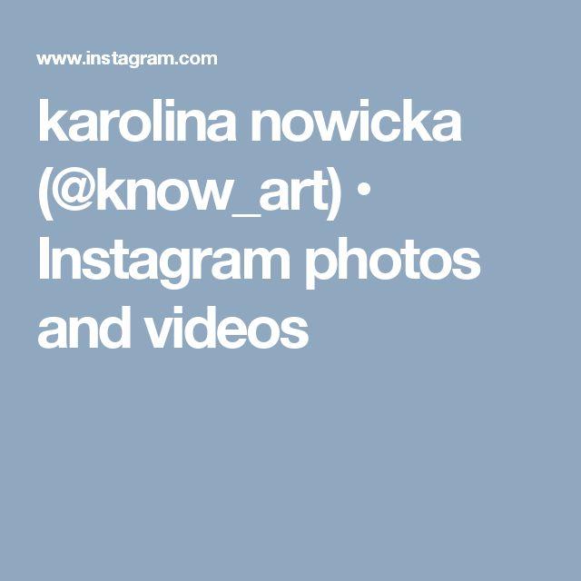 karolina nowicka (@know_art) • Instagram photos and videos