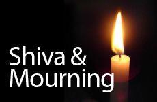 Shiva & Mourning
