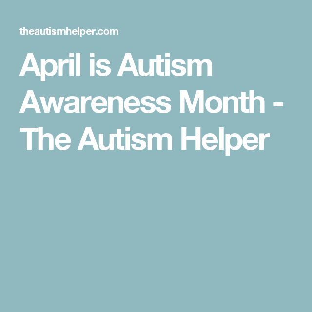 April is Autism Awareness Month  - The Autism Helper