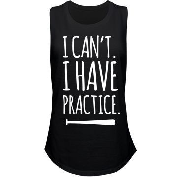 I Can't Softball Practice | Dedicated to softball? Show off your sass with this cute and trendy tank top. 'Can't. I have practice.' Wear this to softball practices or school. I'm busy. Any softball girl is sure to love this!