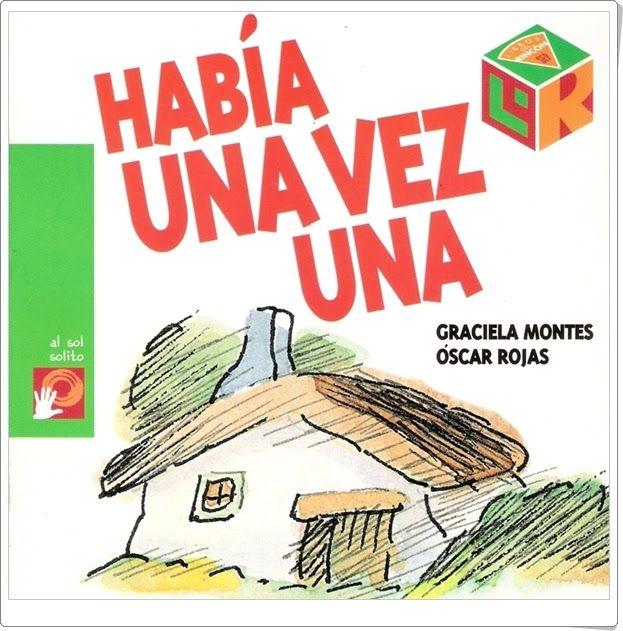 """""""Había una vez"""" de Graciela Montes y Óscar Rojas"""
