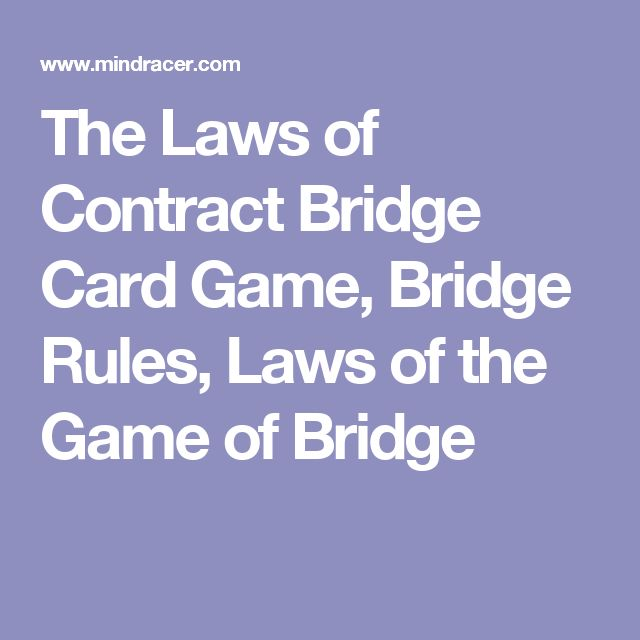 The Laws of Contract Bridge Card Game, Bridge Rules, Laws of the Game of Bridge