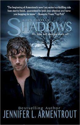 Jennifer Armentrout Lux Series | Shadows (Lux Series) by Jennifer L. Armentrout | 2940013965201 | NOOK ...