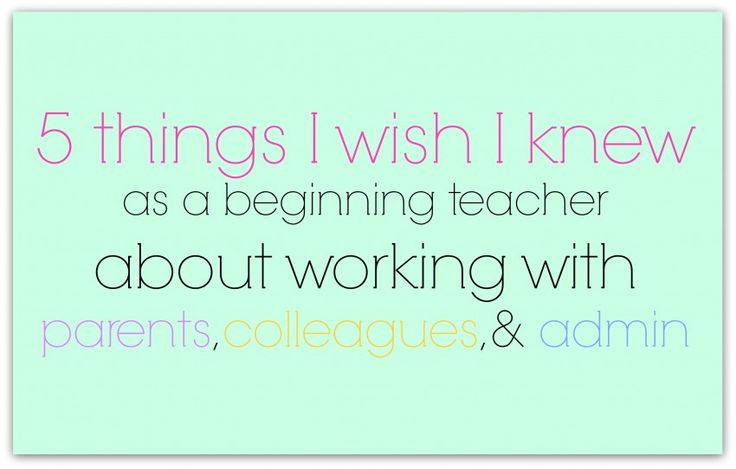 5 things I wish I knew as a beginning teacher about working with adults